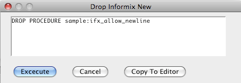 Informix Drop Procedure