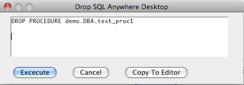 SQL Anywhere Drop Procedure